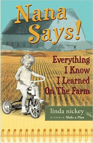 Nana Says: Everything I Know I Learned on the Farm